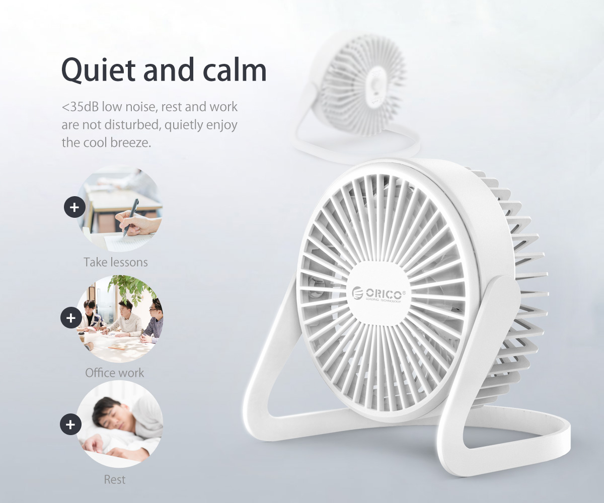 the USB fan is with low noise, calm and quiet